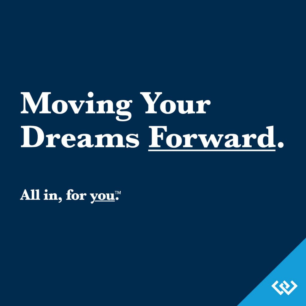 Moving Your Dreams Forward